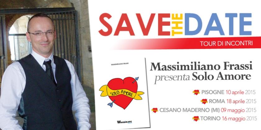 Massimiliano Frassi, Solo amore